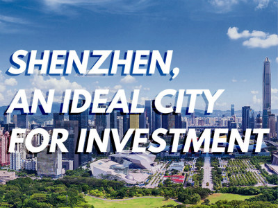 Shenzhen, an ideal city for investment